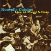 nouvelle cuisine - live at porgy & bess