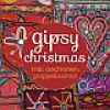 mic oechsners grappellissimo! - gipsy christmas