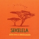 sekelela - afternoon in matinangala