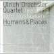 ulrich drechsler quartet feat. tord gustavsen - humans & places