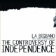 the controverse of independence