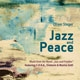 oliver steger - jazz and peace